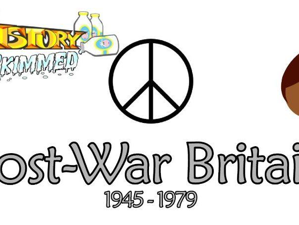 Post-War Britain 1945 - 1979