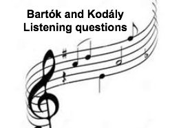 AQA GCSE Music A0S4 Kodaly and Bartok listening questions