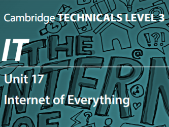 Unit 17 - Internet of Everything 2016 (D1)