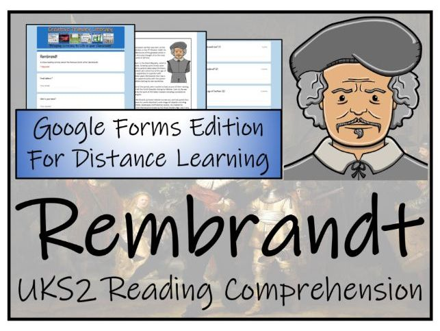 UKS2 Rembrandt Reading Comprehension & Distance Learning Activity