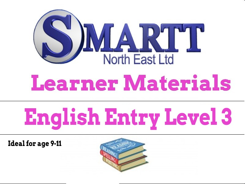 FUNCTIONAL SKILLS / GCSE ENGLISH ENTRY LEVEL 3 WORK SHEETS