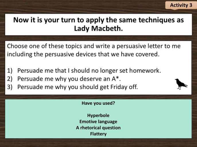Macbeth Act 1 Scene 7 (persuasive techniques used by Lady Macbeth)