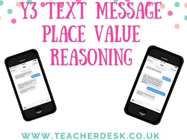 Year 3 Text Messaging Place Value Reasoning