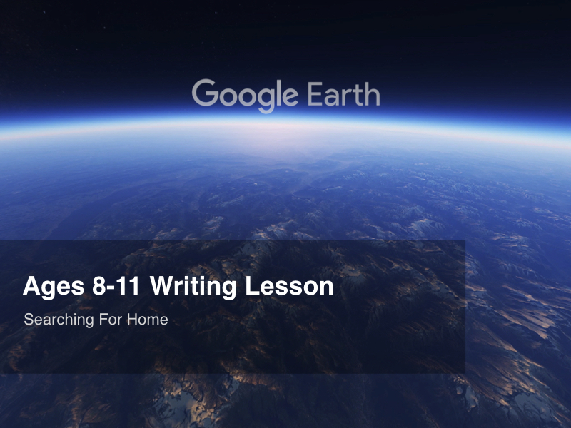 Google Earth Education Writing Lesson: Searching For Home #GoogleEarth
