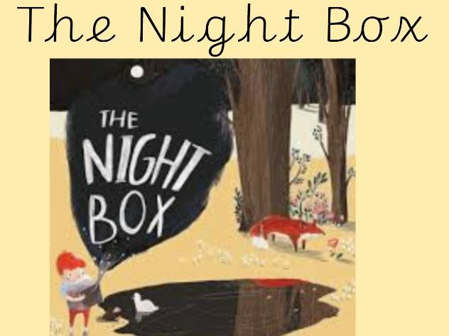 The Night Box English 2 Week Unit KS1
