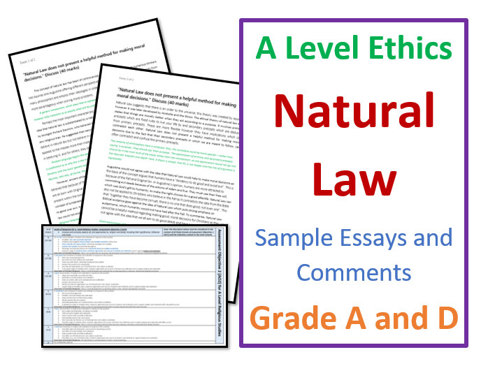 A Level Ethics Essays on Natural Law: Grade A and D