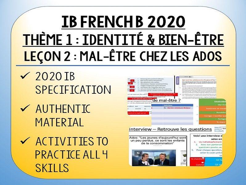 IB FRENCH B 2020 - Bien Être & Identité - L2 - Mal-être chez les ados