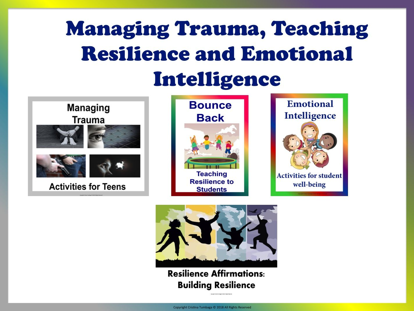Managing Trauma, Teaching Resilience, & Emotional Intelligence