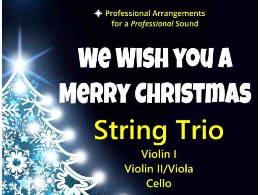 We Wish You A Merry Christmas (String Trio)