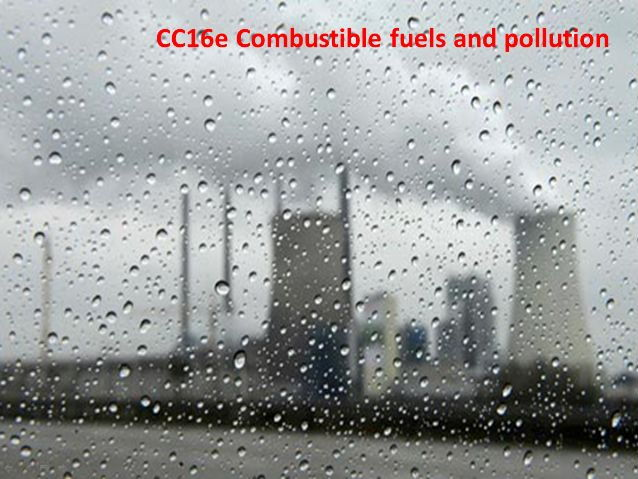 CC16e Combustible fuels and pollution