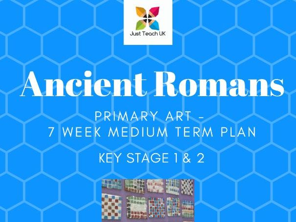 Ancient Romans Themed Art Planning - 7 weeks - KS1 & KS2