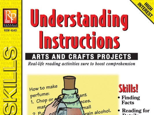 Understanding Instructions: Arts & Crafts Projects