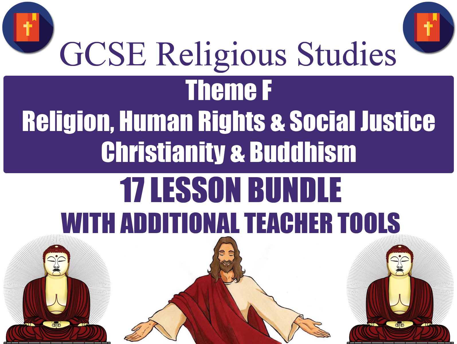 GCSE Christianity & Buddhism - Religion, Human Rights & Social Justice (17 Lessons)