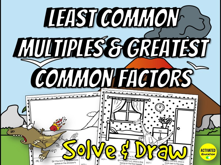 Greatest Common Factors & Least Common Multiples Solve & Draw Activity