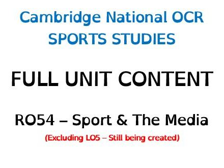 **RO54 BUNDLE DEAL (LO1,2,3,4) - Cambridge National OCR Sports Studies RO54 - Sport & The Media