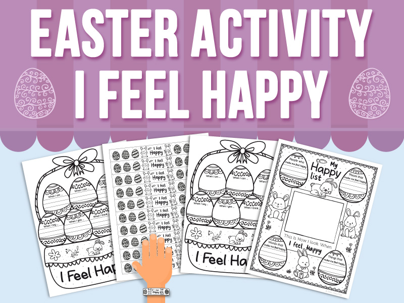 Easter Activity - I Feel Happy