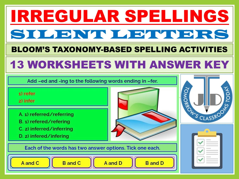 IRREGULAR SPELLINGS AND SILENT LETTERS: 13 WORKSHEETS WITH ANSWER KEY