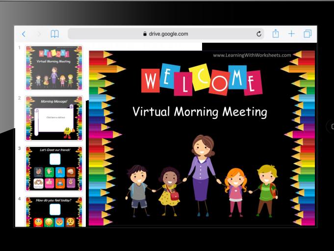 Virtual Morning Meeting – Google Slides