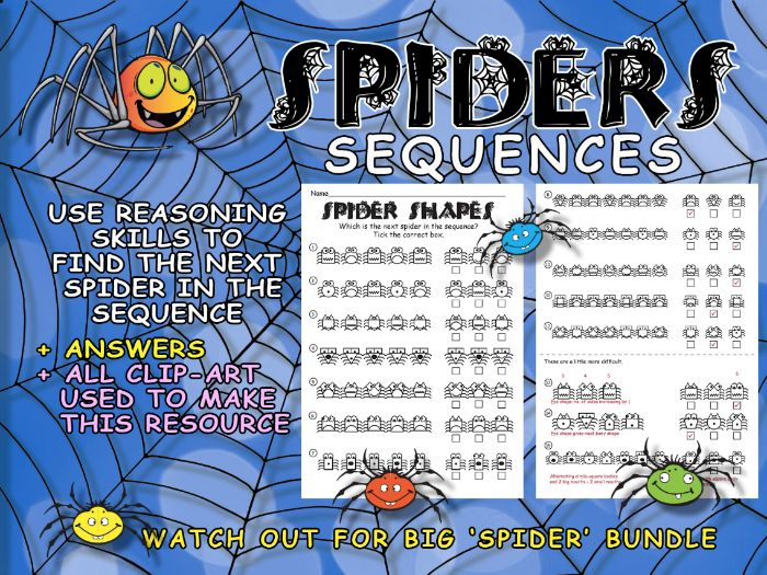 SPIDERS - MATHEMATICS - BASIC SEQUENCES - Find the next in the pattern - Use Logic/Reasoning skills