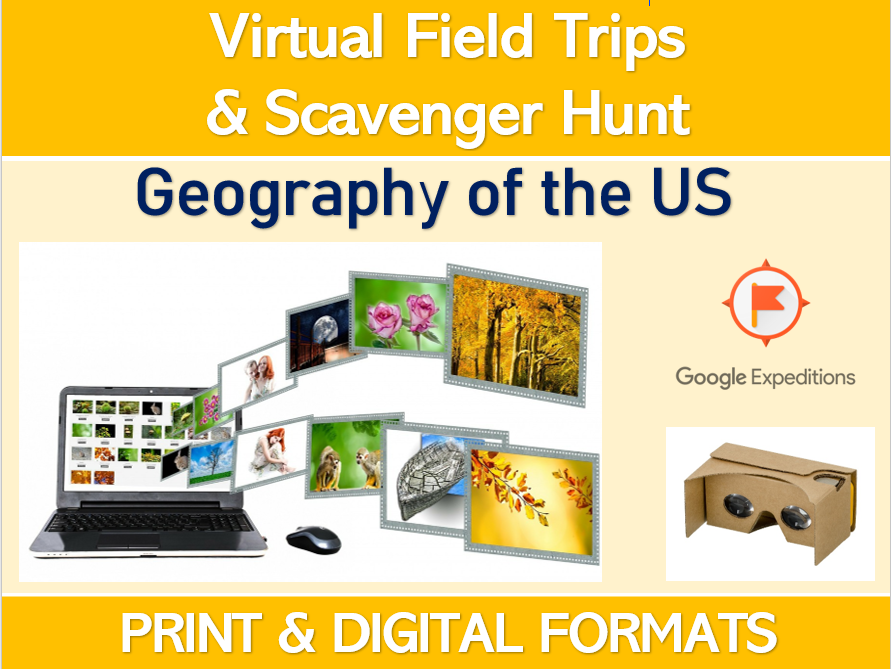 GEOGRAPHY OF THE US (Google Expeditions): Virtual Field Trip & Scavenger Hunt