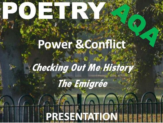 GCSE Revision Power and Conflict: Checking Out Me History and The Emigree