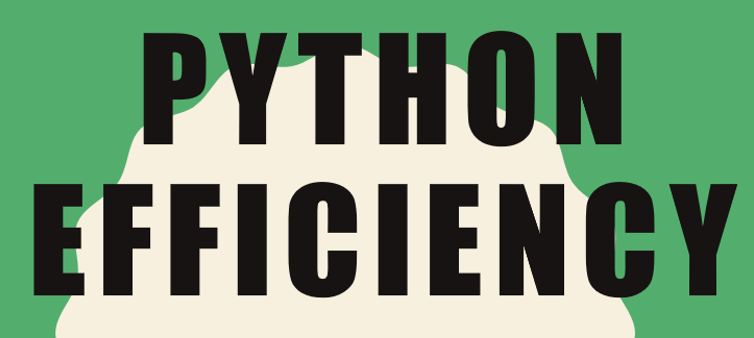 Python Efficiency Bundle