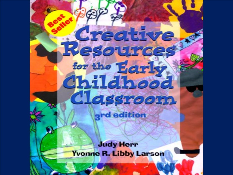 704 Pages!!! Creative Resources for the Early Childhood Classroom (3rd Edition)