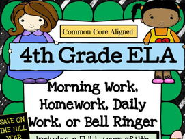 4th grade ELA Spiral Review:  Morning Work, HW, Daily Work:  Common Core