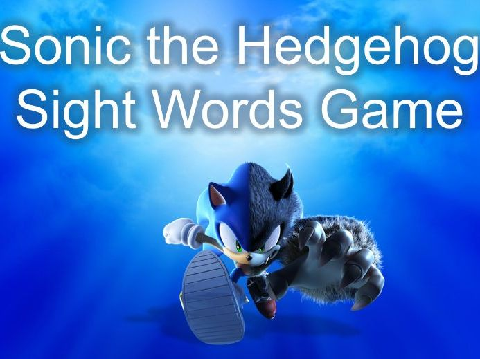 Sight Words Sonic Game - 24 High Frequency Words - K-1 - Picture Prompt