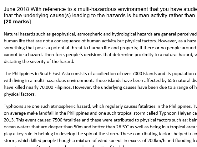 With reference to a multi-hazardous environment that you have studied, assess the view that...