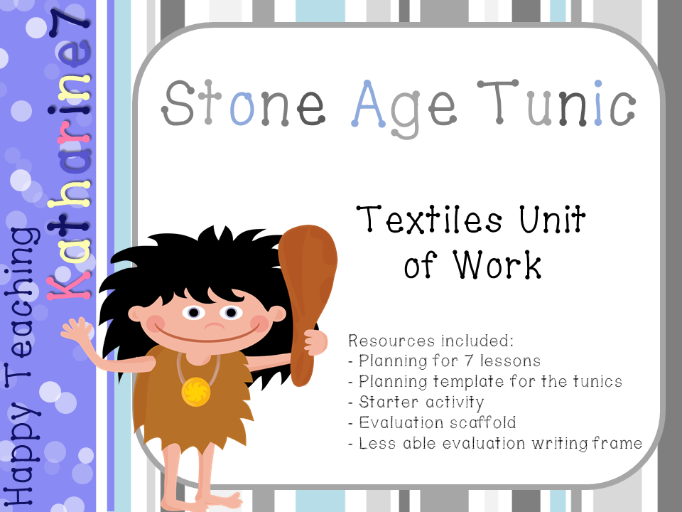 Stone Age tunic - textiles unit of work