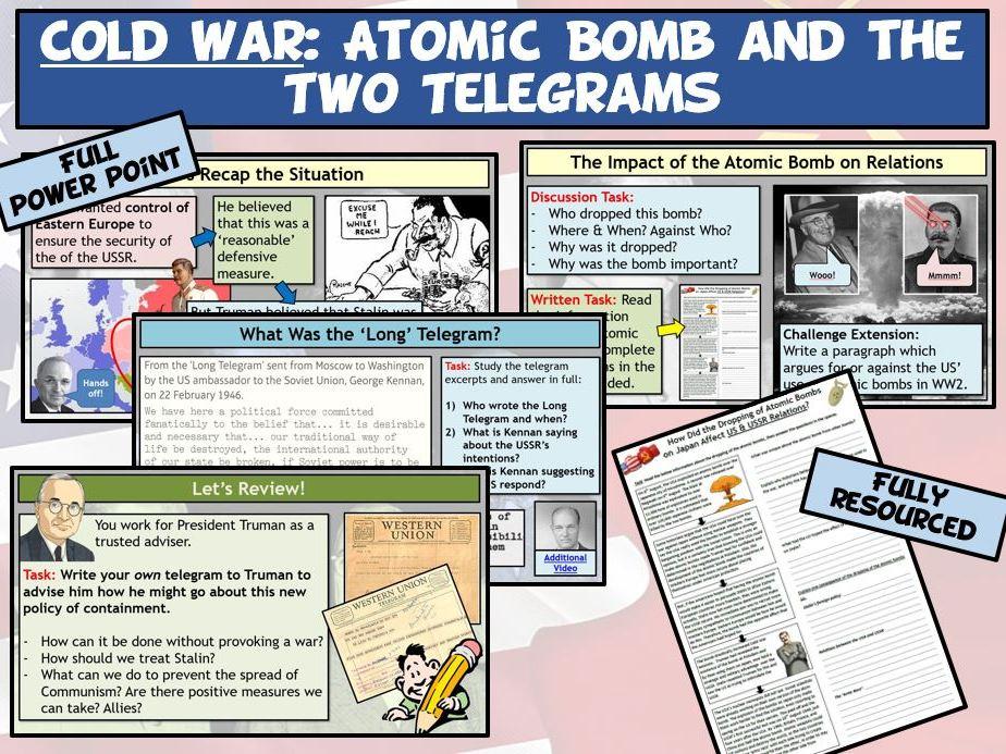Cold War L3 - Atomic Bombs & Long Telegram