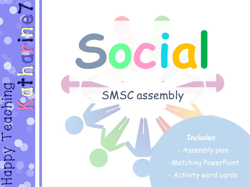 SMSC assembly plan & presentation - Social