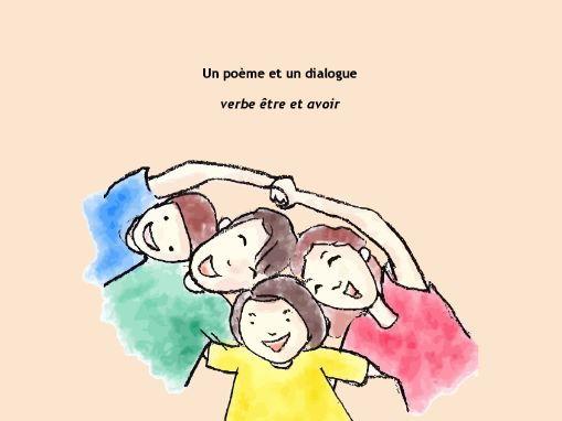 ÊTRE et AVOIR - a poem and a dialogue, exercises included
