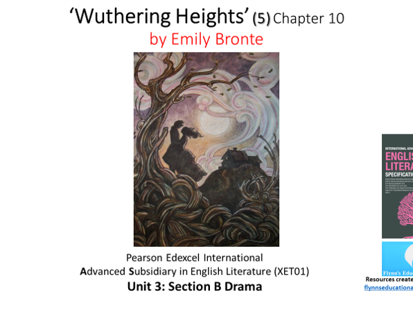 A Level Literature (5) 'Wuthering Heights' – Chapter 10