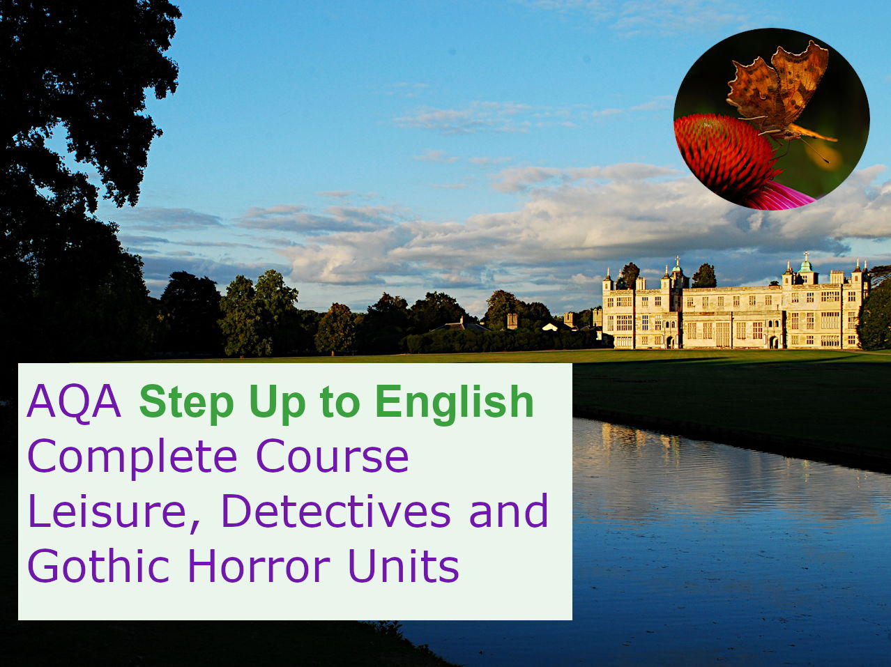 AQA Step Up to English: Complete Course  (Leisure, Detectives and Horror Units)