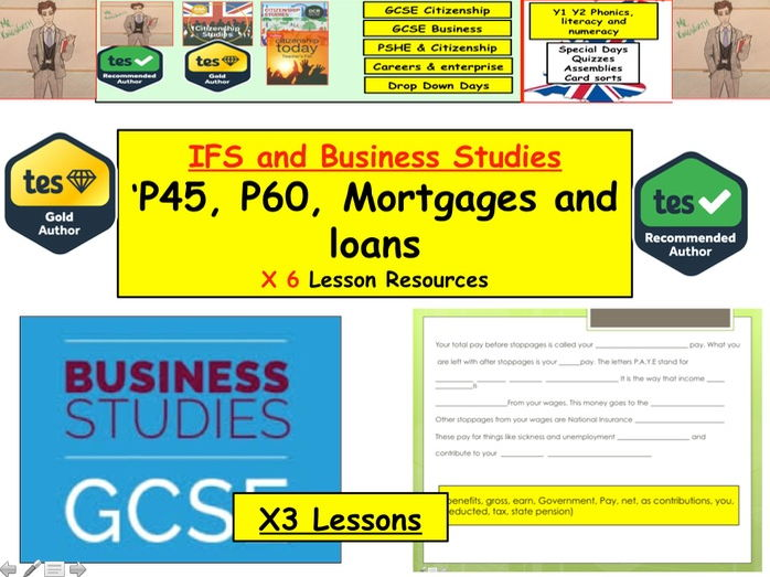 P45 P60 Mortgages, Loans and Banking PFE Unit Business IFS Studies GCSE