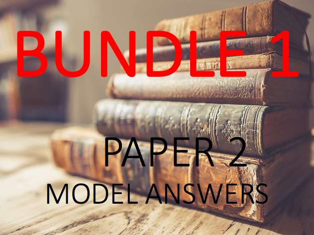 English Literature Paper 2: Model Answers - Bundle 1