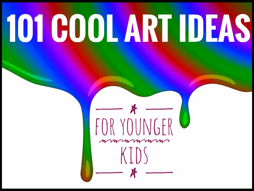 ART. Junior Art. 101 Cool Ideas.