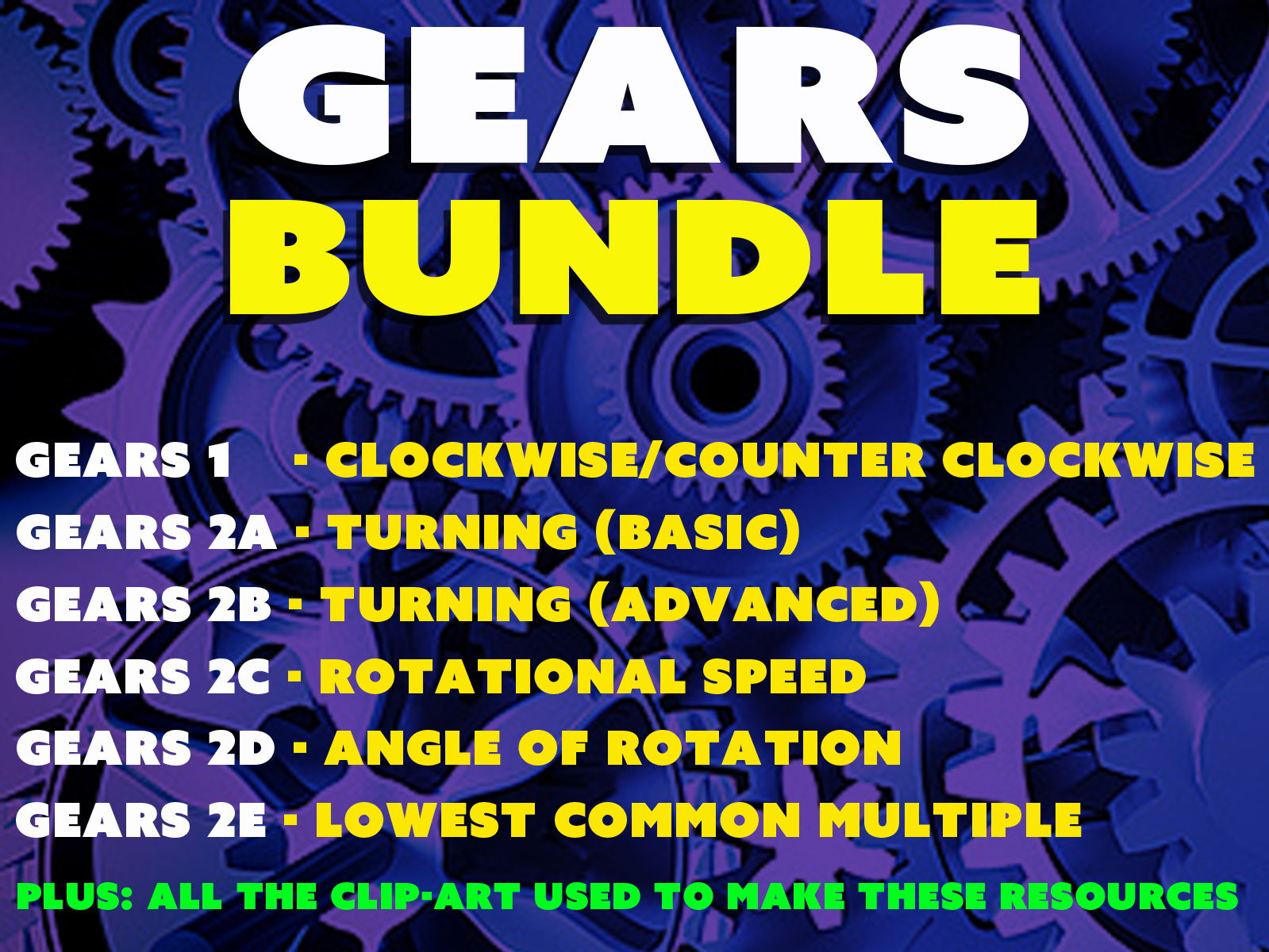 GEARS BUNDLE for use in MATHS or PHYSICS
