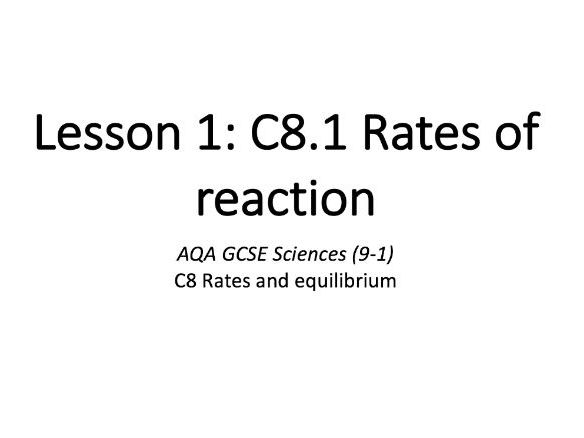 C8.1 Rates of reaction