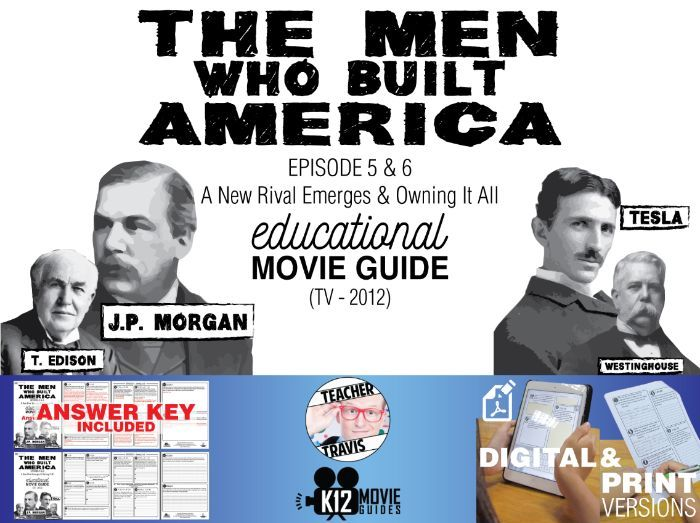 The Men Who Built America - Ep 5 & 6 Movie Guide | Worksheet (TV - 2012)