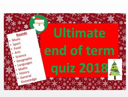 Ultimate Christmas end of term quiz 2018
