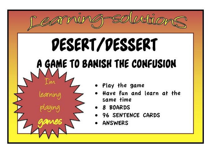 CONFUSED WORDS GAME - DESERT and DESSERT