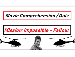 Mission  Impossible Fallout  2018 Movie Quiz / comprehension  worksheet with key