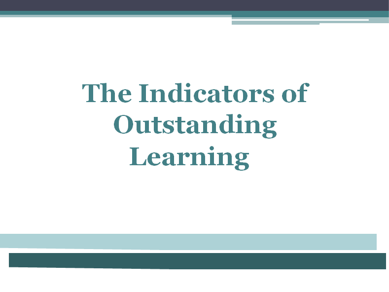 Outstanding Teaching and Learning Indicators - Staff Development and Training