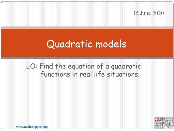 Quadratic models