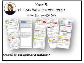 Year 3 - Place Value (Weeks 1-3) 15 warm-up practise strips