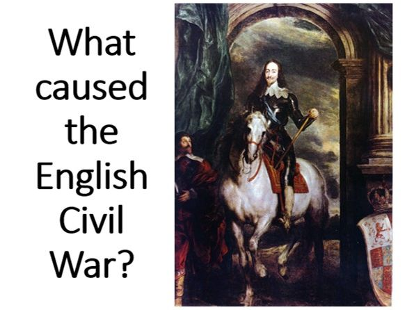 What caused the English Civil War?