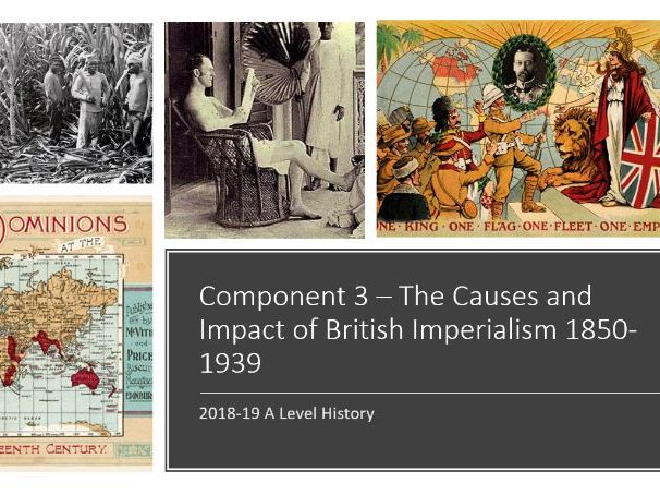 Causes and Impact of British Imperialism - CIE A-Level History